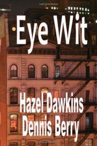 Eye Wit By Hazel Dawkins and Dennis Berry