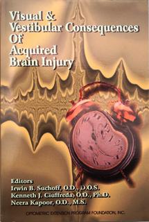 Visual & Vestibular Consequences of Acquired Brain Injury